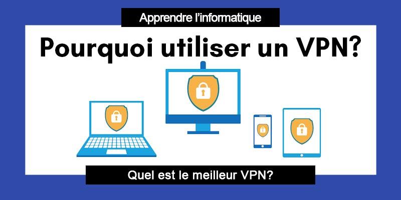 Pourquoi-utiliser-un-VPN-cadepanne.com